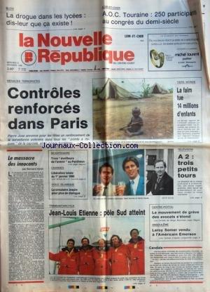 NOUVELLE REPUBLIQUE SPORTS (LA) [No 13740] du 13/12/1989 - MENACES TERRORISTES / CONTROLES RENFORCES DANS PARIS - TIERS MONDE / LA FAIM TUE 14 MILLIONS D'ENFANTS - LE MASSACRE DES INNONCENTS PAR VENIN - VOILE ISLAMIQUE / LA CIRCULAIRE JOSPIN POUR PLUS DE DIALOGUE - TRANSANTARCTICA / JEAN-LOUIS ETIENNE / POLE SUD ATTEINT - ANGOULEME / LEROY SOMER VENDU A L'AMERICAIN EMERSON - TELE / LEYMERGIE - SANNIER ET CLAUDE -