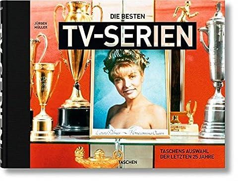Die besten TV-Serien. TASCHENs Auswahl der letzten 25 Jahre