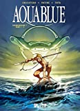 Aquablue Gesamtausgabe. Band 1: Bände 1-5 - Thierry Cailleteau