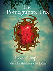 The Pomegranate Tree (Hannah's Heirloom Book 1)