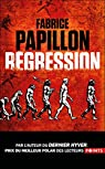 Régression par Papillon