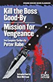 Kill the Boss Good-by/Mission for Vengeance
