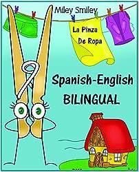 Spanish-English Short Stories For Beginners: La Pinza De Ropa (A Beginner's Dual-Language Book) (Spanish Edition)