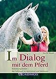 Im Dialog mit dem Pferd: Belohnungslernen - der Schlüssel zu Motivation und Vertrauen