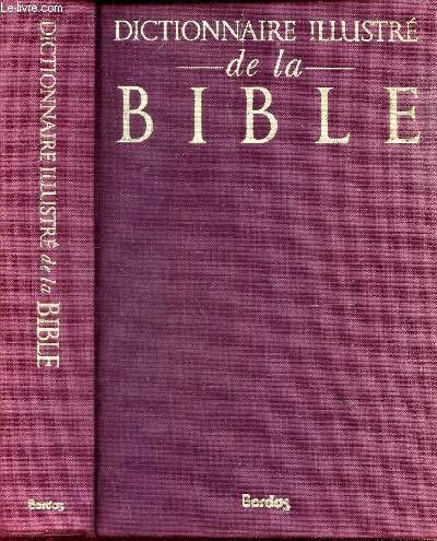 Dictionnaire illustré de la Bible