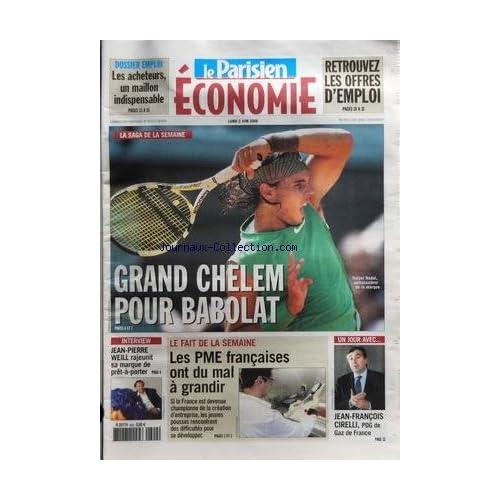 PARISIEN ECONOMIE (LE) du 02/06/2008 - GRAND CHELEM POUR BABOLAT - WEILL REJEUNIT SA MARQUE DE PRET-A-PORTER - LES PME FRANCAISE ONT DU MAL A GRANDIR - CIRELLI PDG DE GAZ DE FRANCE