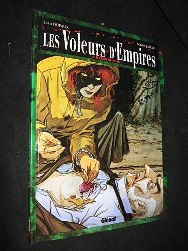 Les Voleurs d'empires, tome 2 : Fleurs de peau