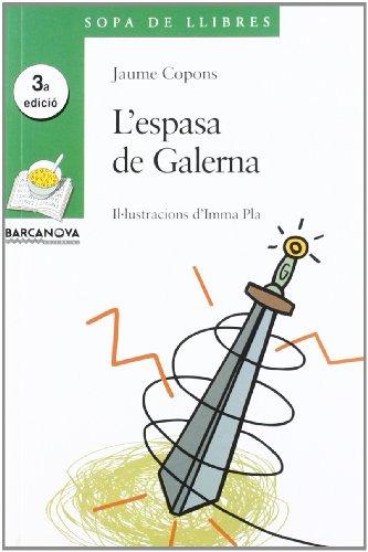 L'espasa de Galerna (Llibres Infantils I Juvenils - Sopa De Llibres. Sèrie Verda)