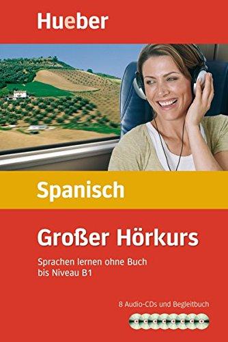 Großer Hörkurs Spanisch: Sprachen lernen ohne Buch / Paket