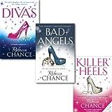 Rebecca Chance Collection 3 Books set, (Killer Heels, Divas and Bad Angels)