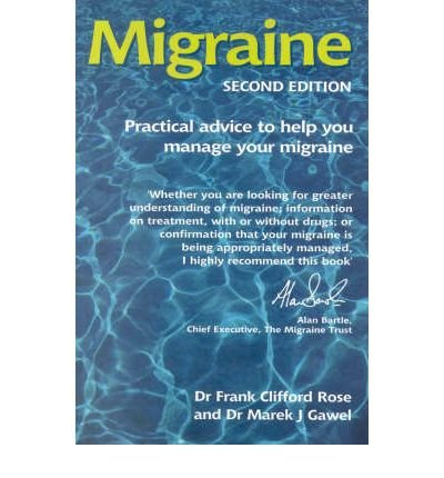 [(Migraine: The Essentials)] [Author: F.Clifford Rose] published on (February, 2004)