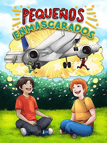 Pequeños enmascarados (Spanish Edition)