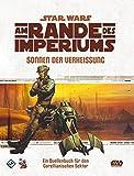 Star Wars: Am Rande des Imperiums Sonnen der Verheißung (Star Wars: Am Rande des Imperiums Rollenspiel)