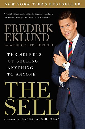 The Sell: The Secrets of Selling Anything to Anyone por Fredrik Eklund