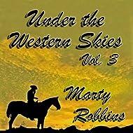Under the Western Skies, Vol. 3