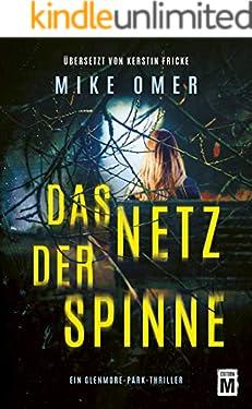 Das Netz der Spinne (Ein Glenmore-Park-Thriller)