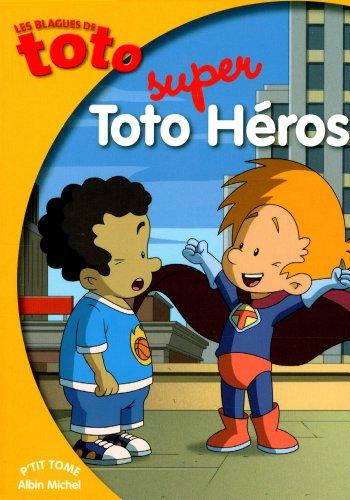 Toto super héros