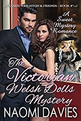 The Victorian Welsh Dolls Mystery (Sandy Wrighton & Friends Book 4)