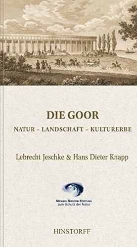 Die Goor. Natur - Landschaft - Kulturerbe