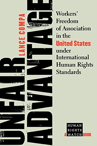unfair-advantage-workers-freedom-of-association-in-the-united-states-under-international-human-right