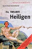 Die neuen Heiligen, Bd.1, Jürgen Domian, Verona Feldbusch, Teletubies und andere Simulationen
