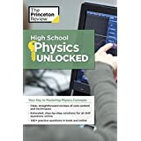 High School Physics Unlocked: Your Key to Understanding and Mastering Complex Physics Concepts