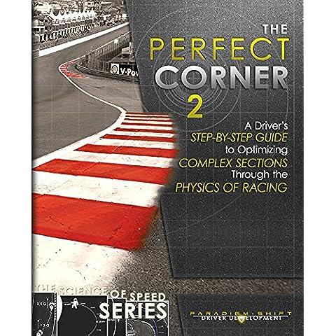 The Perfect Corner 2: A Driver