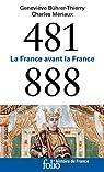 481-888: La France avant la France par Bührer-Thierry