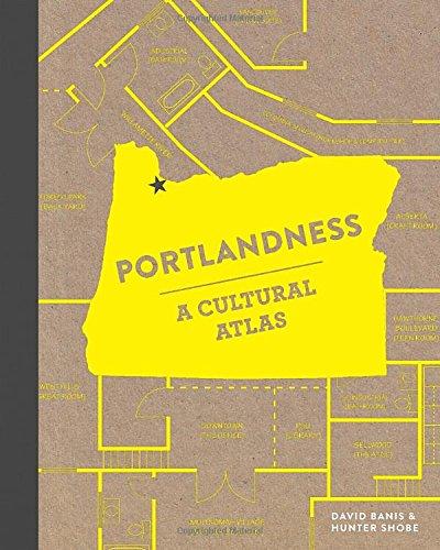 Portlandness A Cultural Atlas