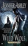 Wild Wolf : A Shifters Unbound Novel