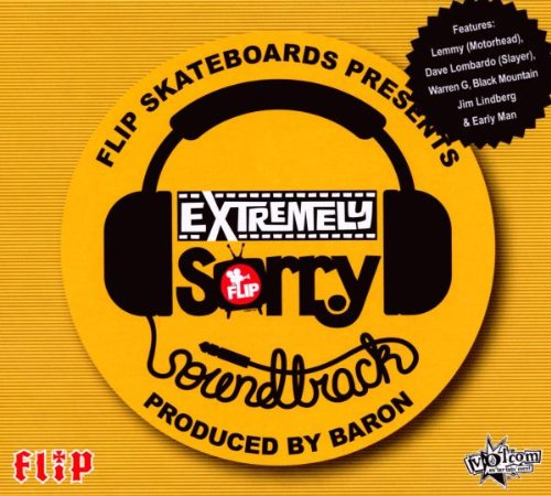 "Flip Skateboards ""Extremely Sorry"" Soundtrack"