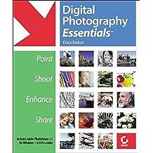 Digital Photography Essentials: Point, Shoot, Enhance, Share by Erica Sadun (2002-09-18)