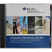 Kompendium Arbeitsschutz, Fassung BG RCI