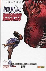 Moon Girl Y Dinosaurio Diabólico 1. Bff par  Varios autores