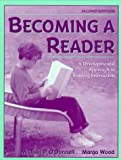 Becoming a Reader: A Developmental Approach to Reading Instruction by Michael P. O'Donnell (1998-10-27)