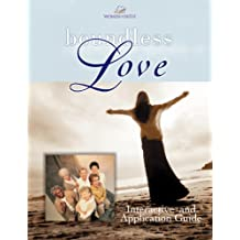 Boundless Love: A Women of Faith Interactive and Application Guide (Women of Faith (Thomas Nelson)) (English Edition)