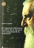 S/dev Ingenioso Libertario Lizanote De La Acracia, El (+dvd)