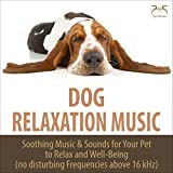 Soothing Sounds for the Dog - Relaxing Music and Convection Oven Sound (No Disturbing Frequencies Above 16,000 Hertz)