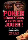 Poker Décidez-Vous à Enfin Bien Jouer