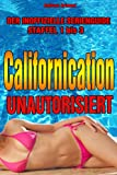 Californication unautorisiert – Der inoffizielle Serienguide - Staffel 1 – 3