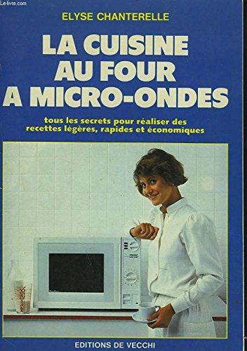 La cuisine au four à micro-ondes