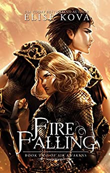 Fire Falling (Air Awakens Series Book 2) (English Edition)