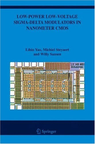 low-power-low-voltage-sigma-delta-modulators-in-nanometer-cmos-868-the-springer-international-series