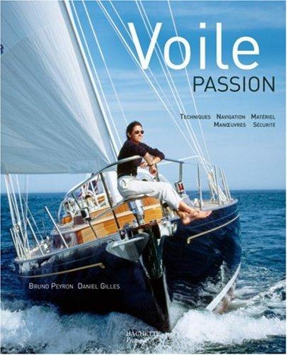 Voile Passion par D Peyron, D Gilles