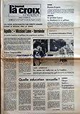 Telecharger Livres CROIX L EVENEMENT LA No 27351 du 16 12 1972 LES TROIS ASTRONAUTES SUR ORBITE LUNAIRE AVANT LE RETOUR VERS LA TERRE APOLLO MISSION LUNE TERMINEE LA PORTEE HUMAINE ET POLITIQUE DES EXPERIENCES SPATIALES FAIRE L IMPOSSIBLE PAR LUCIEN GUISSARD VIETNAM REUNION D EXPERTS ARGENTINE LE PRESIDENT LANUSSE VA ABANDONNER LA VIE POLITIQUE LES PROGRAMMES HEBDOMADAIRES TV RADIO NOEL APPROCHE LES SANTONS ONT RENDEZ VOUS SUR LA CANEBIERE QUELLE EDUCATION SEXUELLE PAR PIERRE LIMAGNE LOGEMENT (PDF,EPUB,MOBI) gratuits en Francaise