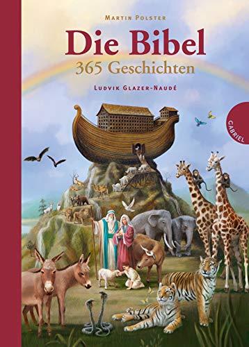Die Bibel. 365 Geschichten