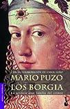 Los Borgia: La primera gran familia del crimen (Novela histórica)