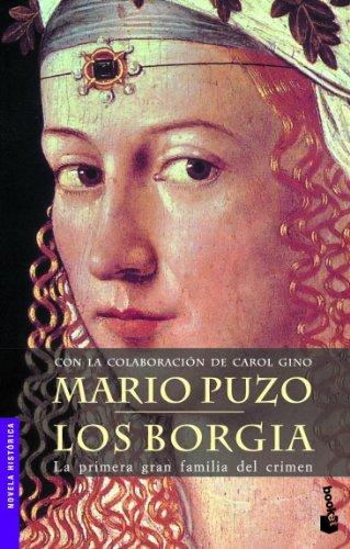 Los Borgia: La primera gran familia del crimen (Novela histórica) por Mario Puzo