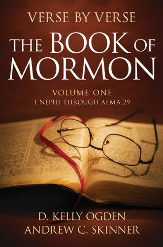 Verse by Verse: The Book of Mormon: Volume One: 1 Nephi through Alma 29