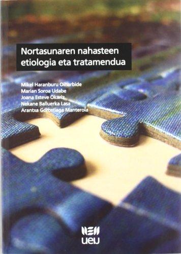 Nortasunaren nahasteen etiologia eta tratamendua (U.E.U.) por Mikel Haranburu